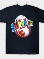 Law of surprise T-Shirt