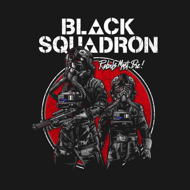 BLACK SQUADRON - REBELS MUST DIE