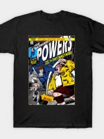 The Incredible Powers T-Shirt