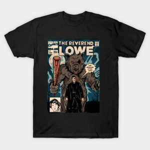 The reverend Lowe T-Shirt
