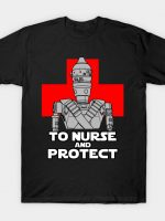 TO NURSE AND PROTECT T-Shirt
