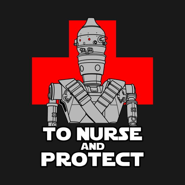 To nurse and protect B