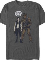 Chewie's Got My Back T-Shirt