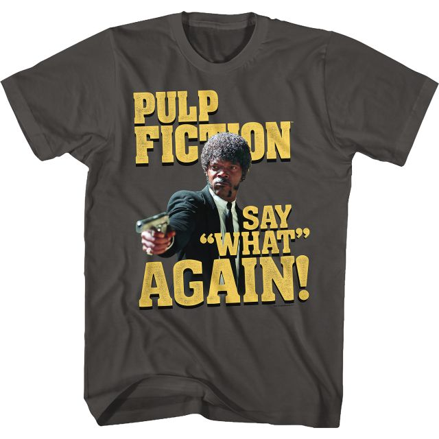 Say What Again Pulp Fiction
