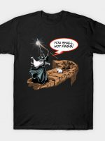 YOU SHALL NOT PASS RABBIT T-Shirt