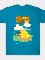 welcome to my island T-Shirt