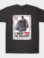 AVALANCHE NEEDS YOU T-Shirt