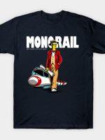 Drive a Monorail T-Shirt