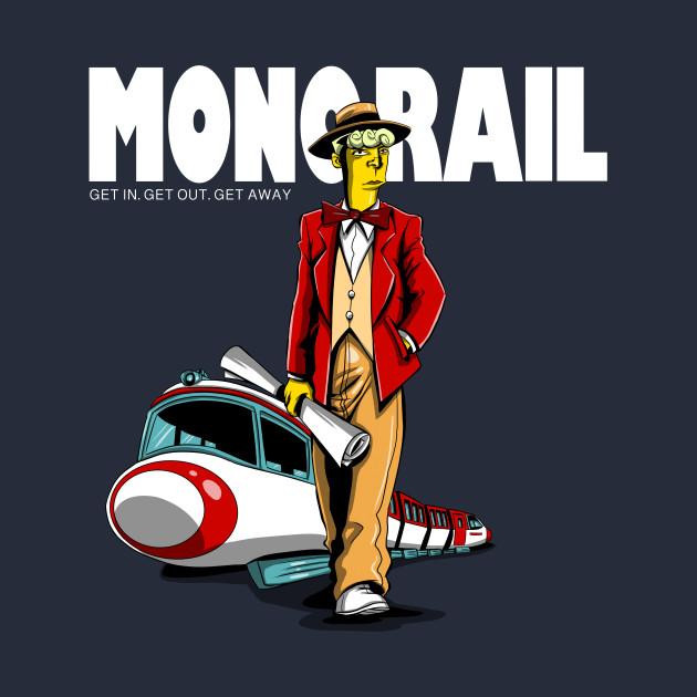Drive a Monorail