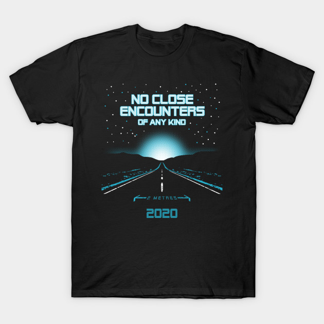 No encounters of any kind T-Shirt