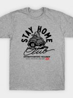 Stay Home Club - Introvert Season T-Shirt