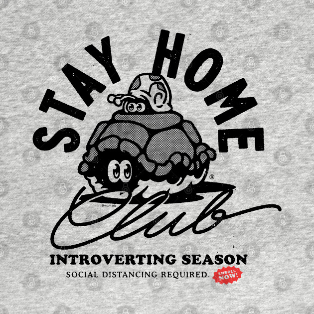 Stay Home Club - Introvert Season