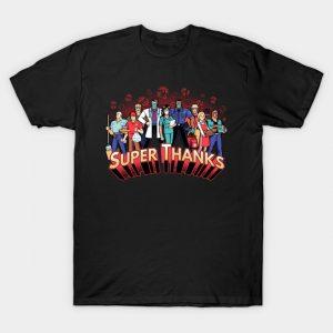 Super Thanks T-Shirt