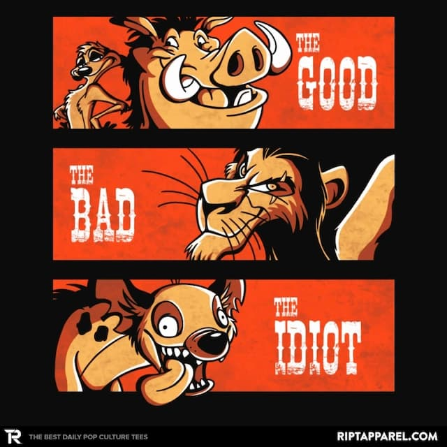 THE GOOD THE BAD AND THE IDIOT