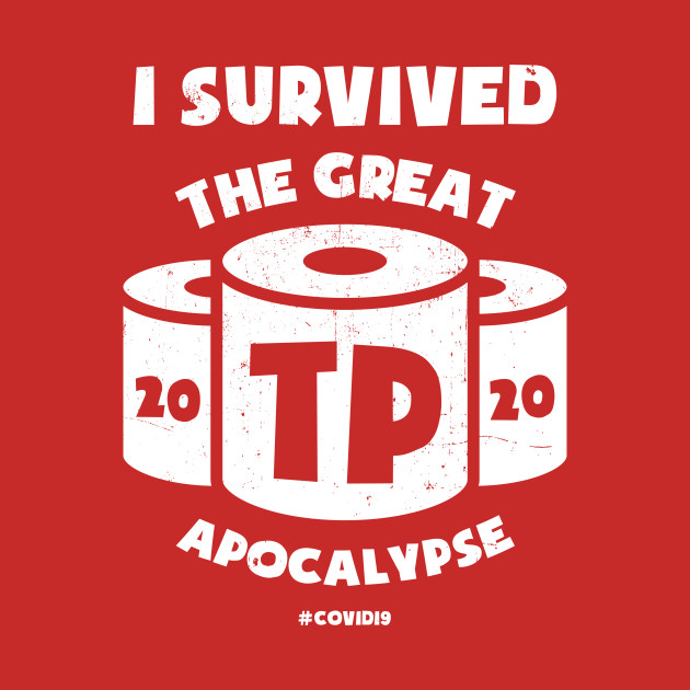 The Great TP Apocalypse