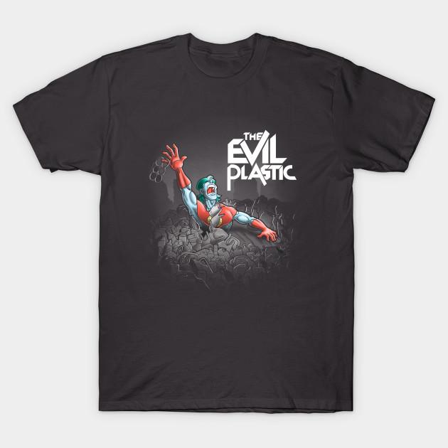 The evil plastic T-Shirt