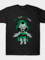 don't play with doom T-Shirt