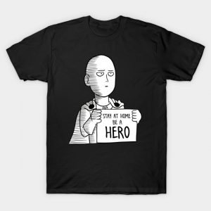 saitama one punch man be a hero T-Shirt