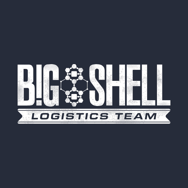 Big Shell - Logistics Team