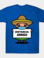 Distancia Amigo T-Shirt