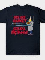 Go Go Gadget - Social Distance T-Shirt