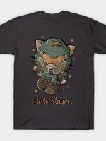 Hello slayer T-Shirt