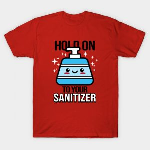 Hold on to your Sanitizer