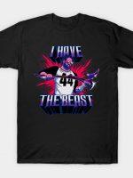 I Have The Beast (Acid) T-Shirt