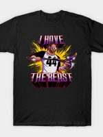 I Have The Beast T-Shirt