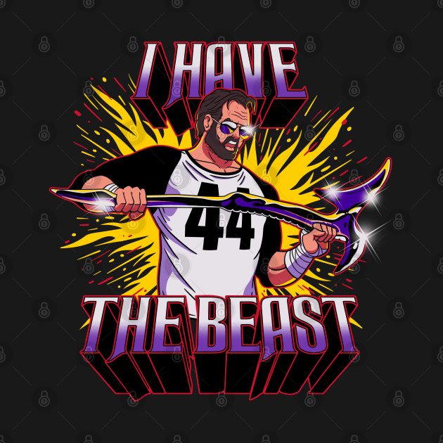 I Have The Beast