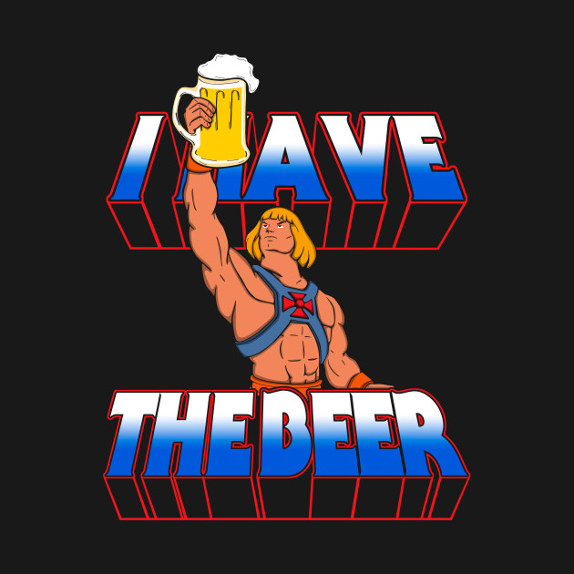 I have the beer