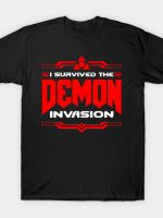 I survived the Demon InvasionT-Shirt