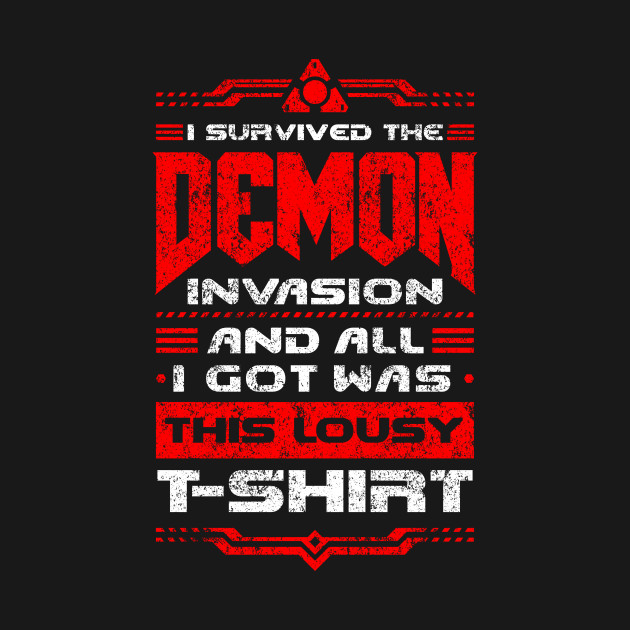 I survived the Demon Invasion - Vintage Lousy T-Shirt