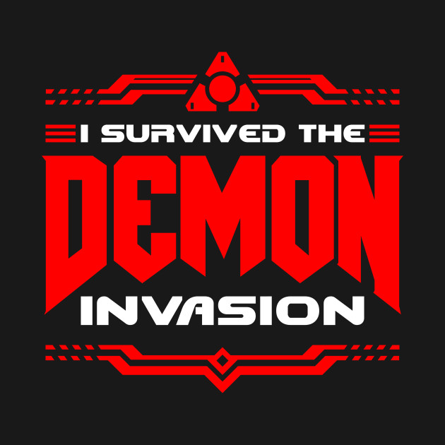 I survived the Demon Invasion