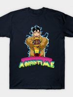 It's MORPHing Time T-Shirt