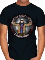 JASON SOCIAL DISTANCE CHAMPION T-Shirt