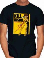 KILL BISON T-Shirt