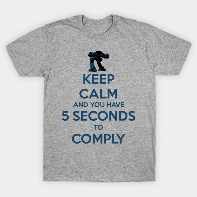 Keep Calm and you have 5 seconds