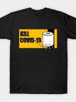 Kill Covid-19 T-Shirt
