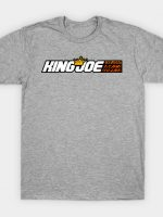 King Joe T-Shirt