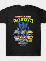 ROBOT NINJAS T-Shirt