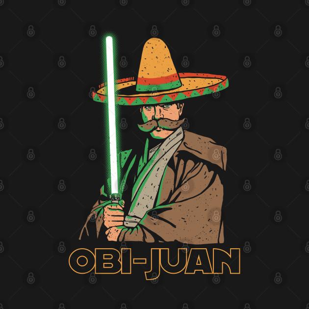 Obi Juan Funny Mexican Sombrero Cinco de Mayo