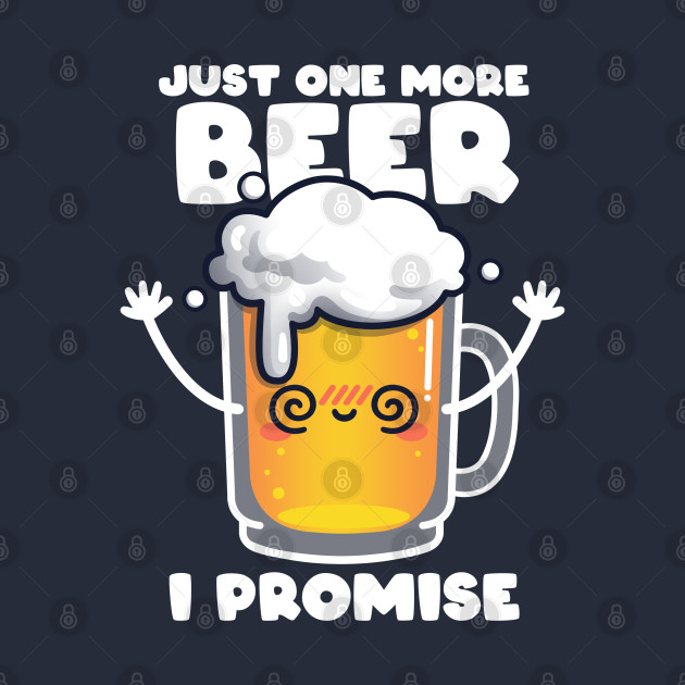 One more beer