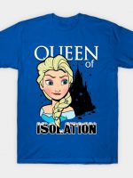 Queen of Isolation T-Shirt