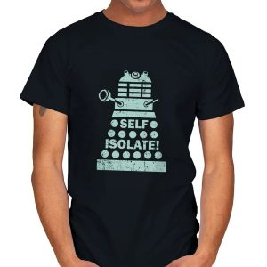 Self Isolate! T-Shirt