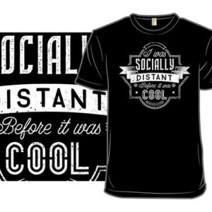 Socially Distant T-Shirt