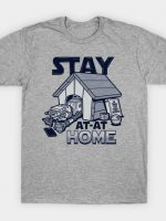 Stay At-at Home T-Shirt