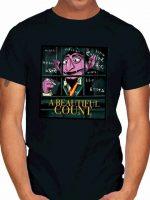 A BEAUTIFUL COUNT T-Shirt