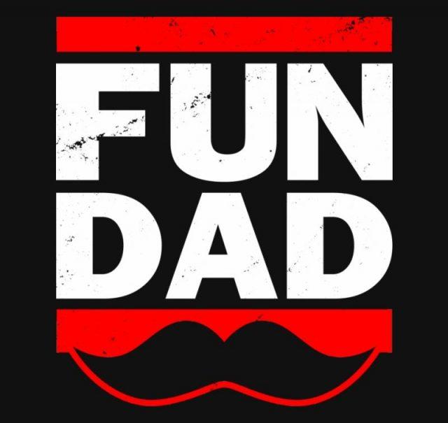 FUN DAD