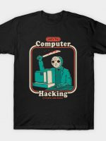 HACKING FOR BEGINNERS T-Shirt